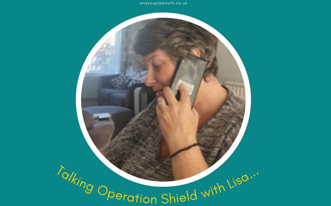 Lisa tells us about Operation Shield
