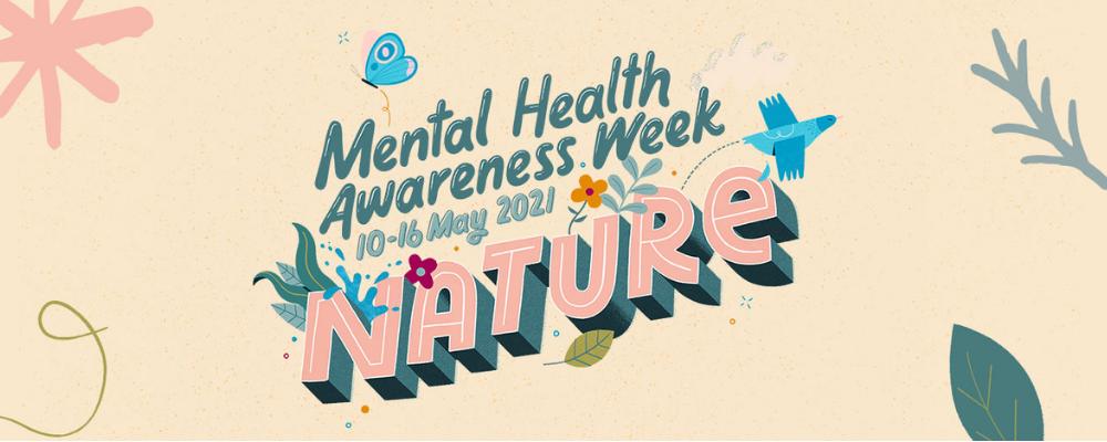 Mental Health Awareness Week is coming up soon!